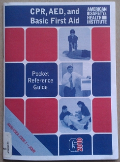 CPR, AED & Basic First Aid Pocket Ref. Guise