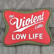 Violent Little Low Life Morale Patch